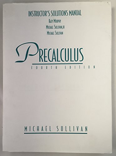 9780132372077: Precalculus Fourth Edition Instructor's Solutions Manual