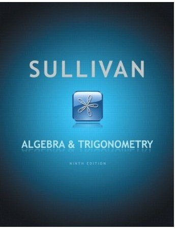 9780132372220: Sullivan Algebra and Trigonometry