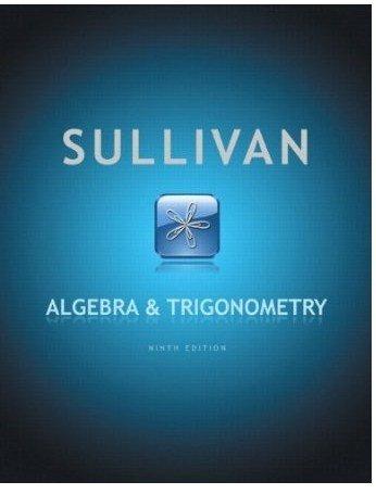 9780132372220: Sullivan Algebra and Trigonometry