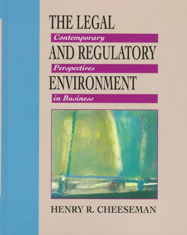 9780132372800: Legal and Regulatory Environment: Contemporary Perspectives in Business