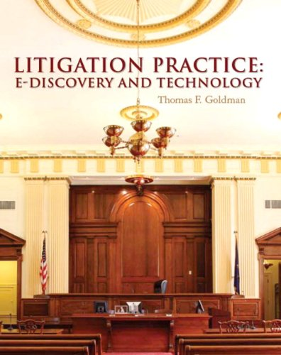 9780132373159: Litigation Practice: E–Discovery and Technology