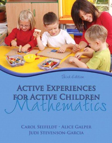 9780132373340: Active Experiences for Active Children: Mathematics (3rd Edition)