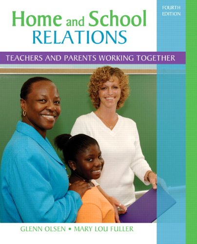 9780132373388: Home and School Relations: Teachers and Parents Working Together (4th Edition)