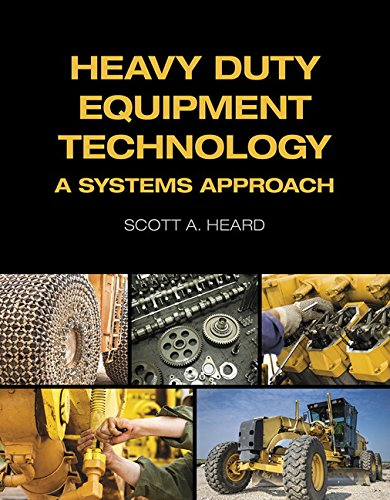 9780132373623: Heavy Duty Equipment Technology: A Systems Approach (Automotive Diesel and Heavy Duty)