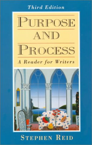 9780132373890: Purpose and Process: A Reader for Writers