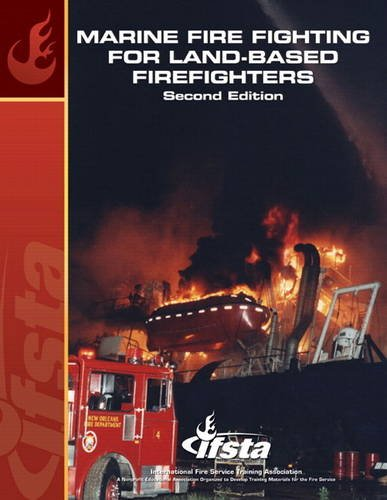 9780132374354: Marine Firefighting for Land Based Firefighters