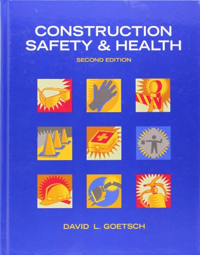 Construction Safety & Health (2nd Edition): Goetsch, David L.