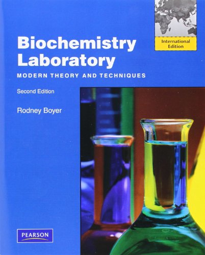 9780132374903: Biochemistry Laboratory: Modern Theory and Techniques