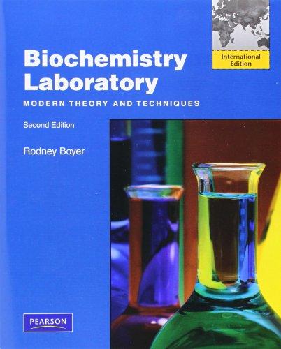9780132374903: Biochemistry Laboratory: Modern Theory and Techniques: International Edition