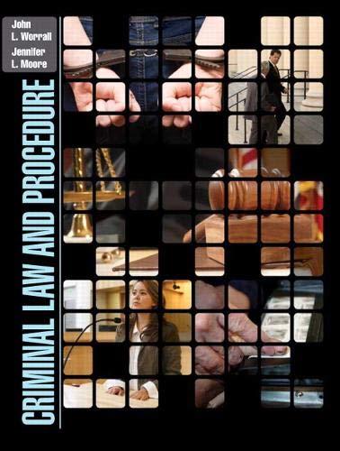 Criminal Law and Procedure: Worrall, John L.,