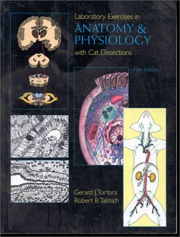 9780132375795: Laboratory Exercises in Anatomy and Physiology with Cat Dissection