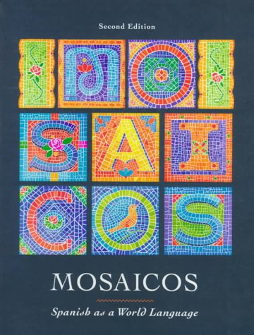 9780132375870: Mosaicos: Spanish as a World Language (2nd Edition)