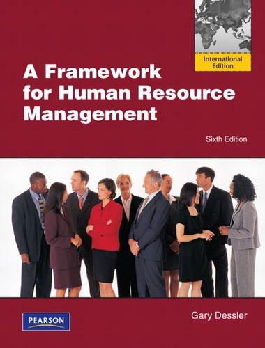 9780132375931: A Framework for Human Resource Management: International Version