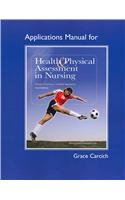 9780132376099: Application Manual for Health and Physical Assessment in Nursing