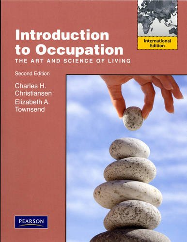 9780132376846: Introduction to Occupation: The Art of Science and Living
