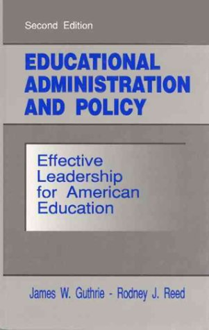 9780132377362: Educational Administration and Policy: Effective Leadership for American Education (2nd Edition)