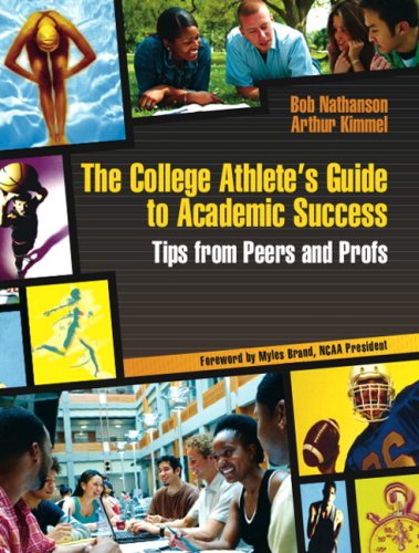 9780132379472: The College Athlete's Guide to Academic Success: Tips from Peers and Profs