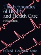 9780132379786: Economics of Health and Health Care 5TH EDITION