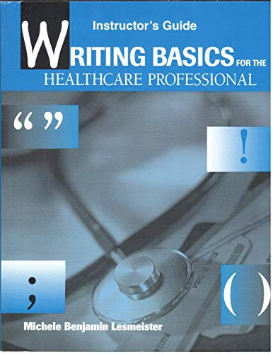 9780132380133: Instructor's Guide Writing Basics for the Healthcare Professional
