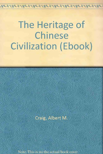 9780132380454: The Heritage of Chinese Civilization (Ebook)