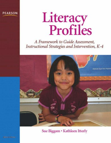 9780132380829: Literacy Profiles: A Framework to Guide Assessment, Instructional Strategies and Intervention, K-4
