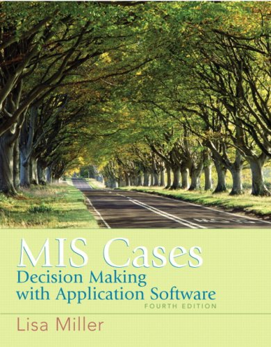 9780132381055: MIS Cases: Decision Making wih Application Software (4th Edition)