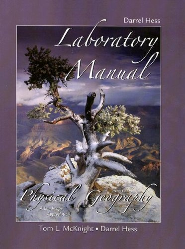 9780132381130: Laboratory Manual for Physical Geography: A Landscape Appreciation