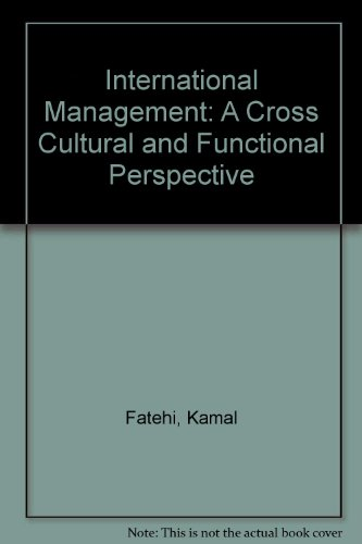 9780132384452: International Management: A Cross Cultural and Functional Perspective: International Edition
