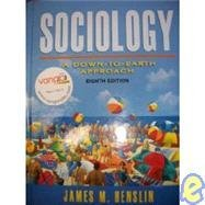 9780132384643: Sociology: A Down-to-earth Approach