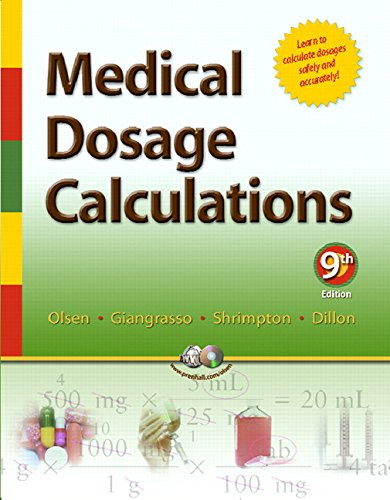 Medical Dosage Calculations (9th Edition) (Medical Dosage: June Looby Olsen,