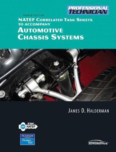 NATEF Correlated Job Sheets for Automotive Chassis: James D. Halderman