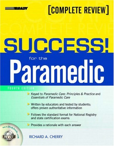 9780132385503: SUCCESS! for the Paramedic (4th Edition)