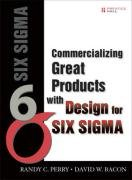 9780132385992: Commercializing Great Products with Design for Six Sigma