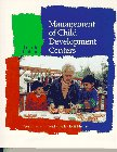 Management of Child Development Centers (4th Edition): Hildebrand, Verna; Hearron, Patricia F.