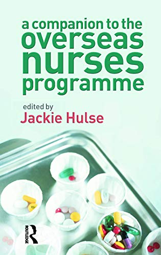 9780132386395: A Companion to the Overseas Nurses Programme