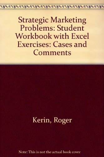 9780132386944: Strategic Marketing Problems: Student Workbook with Excel Exercises: Cases and Comments