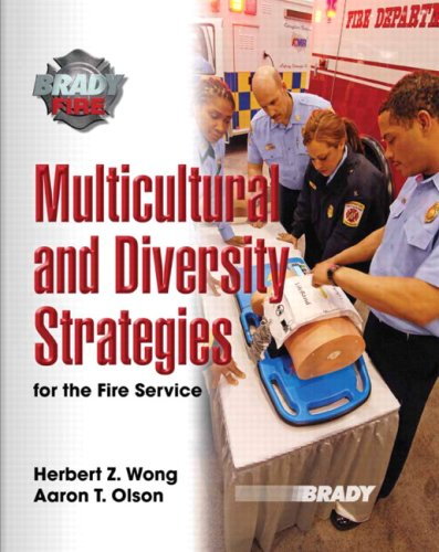 Multicultural and Diversity Strategies for the Fire: Herbert Z. Wong,