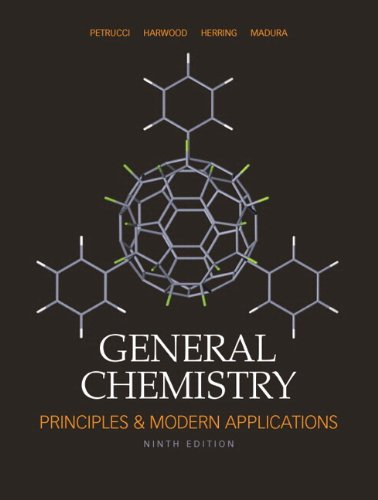 General Chemistry: Principles and Modern Application, 9th: Petrucci, Ralph H.,