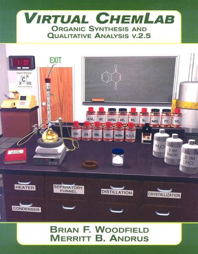 9780132388276: Virtual ChemLab, Organic Chemistry: Student Lab Manual/Workbook and CD Combo Package, v 2.5: Organic Synthesis and Qualitative Analysis