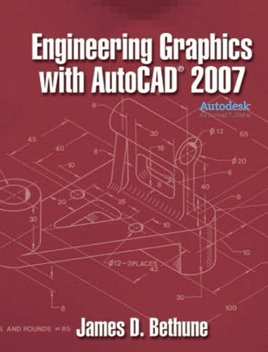 9780132389426: Engineering Graphics with AutoCAD 2007