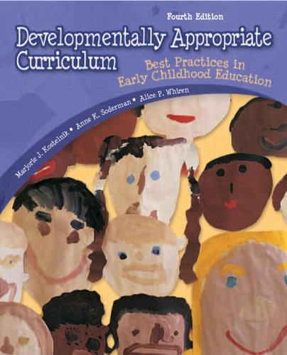9780132390934: Developmentally Appropriate Curriculum: Best Practices in Early Childhood Education (4th Edition)