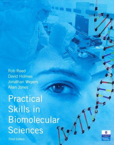 9780132391153: Practical Skills in Biomolecular Sciences