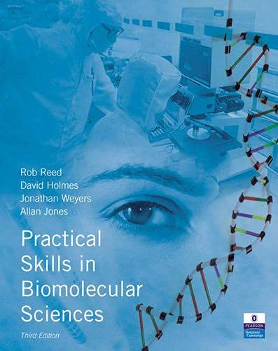 9780132391153: Practical Skills in Biomolecular Sciences (3rd Edition)