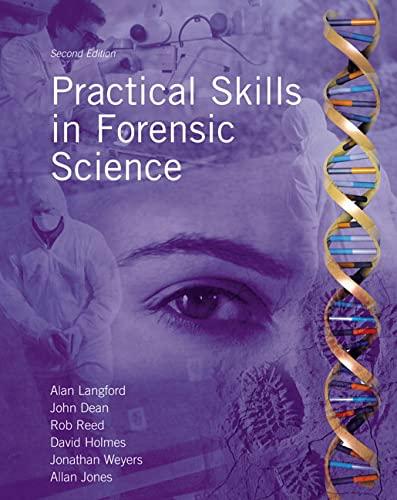 9780132391436: Practical Skills in Forensic Science