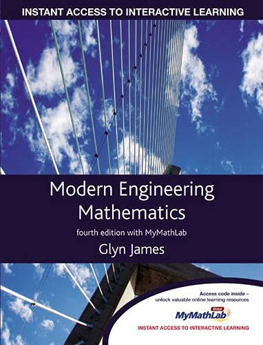 Modern Engineering Mathematics (4th Edition): Glyn James