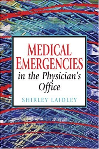 9780132391658: Medical Emergencies in the Physician's Office