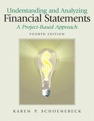 9780132391900: Understanding and Analyzing Financial Statements, A Project-Based Approach (4th Edition)