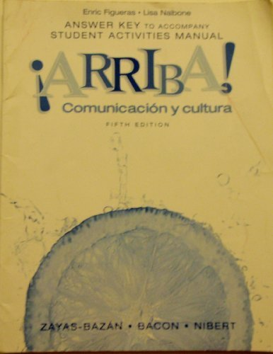 Arriba arriba student activities manual answer key abebooks answer key to student activities manual for eduardo zayas bazn fandeluxe Image collections