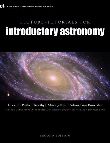 Lecture Tutorials for Introductory Astronomy (2nd Edition): Prather, Edward E.;