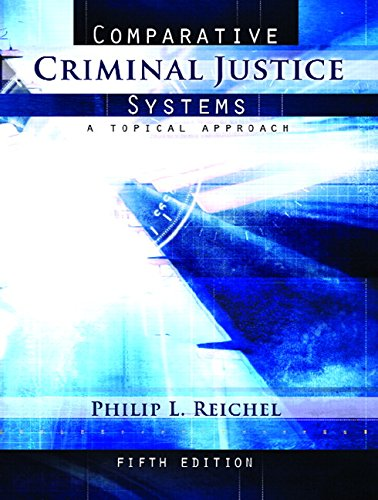 9780132392549: Comparative Criminal Justice Systems: A Topical Approach (5th Edition)